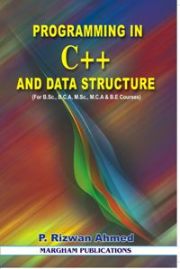Programming in C++ and Data Structure - P. Rizwan Ahmed
