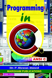 Programming in C (ANSI C) - Dr. P. Rizwan Ahmed