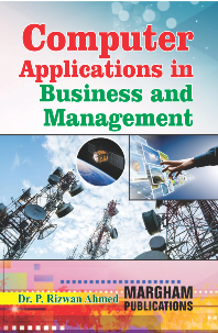 Computer Applications in Business and Management - Dr. P. Rizwan Ahmed
