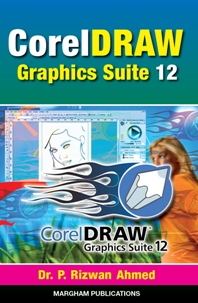 CorelDRAW Graphics Suite 12 - Dr. P. Rizwan Ahmed