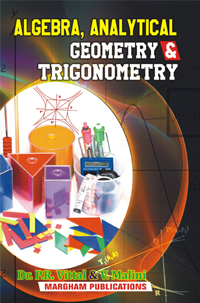 Algebra, Analytical Geometry and Trigonometry (Paper 1) - P.R. Vittal