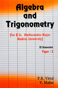 Algebra and Trigonometry II - P.R. Vittal & V. Malini