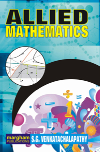 Allied Mathematics (for B.Sc. for all Indian Universities in Single Volume) - S.G. Venkatachalapathy