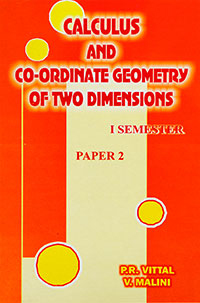 Calculus and Co-ordinate Geometry of Two dimensions - P.R. Vittal & V. Malini