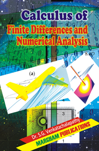 Calculus of Finite Differences & Numerical Analysis - S.G. Venkatachalapathy