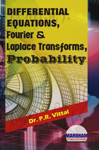 Differential Equations, Fourier & Laplace Transforms, Probability - Dr. P.R. Vittal