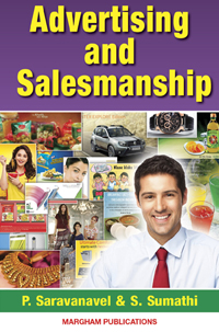Advertising and Salesmanship - P.Saravanavel & S.Sumathi