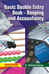 Basic Double Entry Book-keeping and Accountancy - K. Venkatramanan