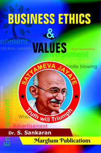Business Ethics and Values - Dr. S. Sankaran