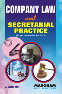 Company Law and Secretarial Practice - J. Santhi