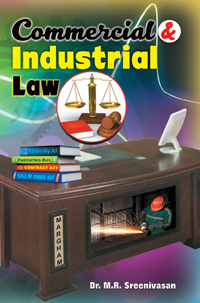 Commerical and Industrial Law - Dr. M.R. Sreenivasan