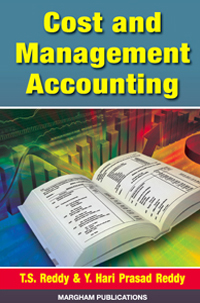 Cost and Management Accounting - T.S. Reddy & Y. Hari Prasad Reddy