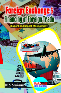 Foreign Exchange & Financing of Foreign Trade - Dr. S. Sankaran