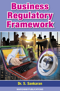 Business Regulatory Framework - N.S. Raghunathan & B. Santhanam