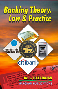 Banking Theory, Law & Practice - Dr. L. Natarajan