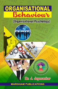 Organisational Behaviour - (Organisational Psychology) - J. Jayasankar