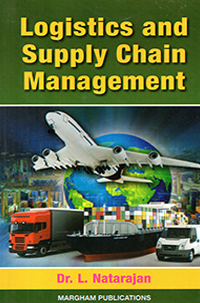 Logistics and Supply Chain Management - L. Natarajan