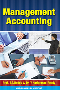 Management Accounting - T.S. Reddy & Y. Hari Prasad Reddy