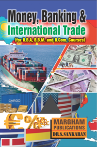Money, Banking and International Trade - Dr.P. Ravilochanan