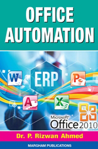 Office Automation - Dr. P. Rizwan Ahmed