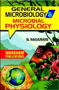 General Microbiology & Microbial Physiology - B. Nagamani