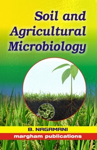 Soil and Agricultural Microbiology - B. Nagamani