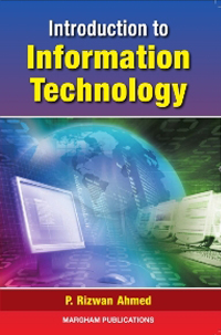 Introduction to Information Technology - Dr  P  Rizwan Ahmed